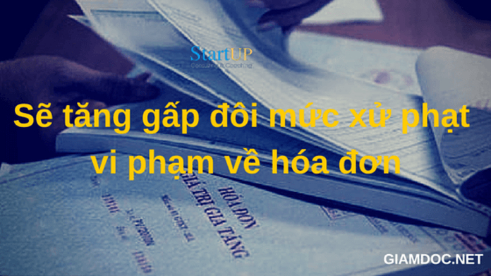 phat gap doi vi pham ve hoa don